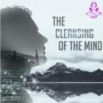 MENTAL CLEANSING